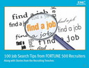 Free eBook: 100 Job Search Tips from FORTUNE 500 Recruiters