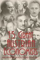 Free eBook: 15 Great Austrian Economists