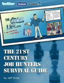 Free eBook: The 21st Century Job Hunters Survival Guide