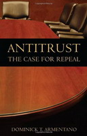 Free eBook: Antitrust - The Case for Repeal