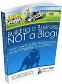 Free eBook: Building a Business NOT a Blog