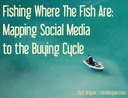 Fish Where the Fish Are: Mapping Social Media to the Buying Cycle