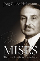 Free eBook: Mises The Last Knight of Liberalism