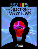 Free eLearning eBook: 382 Tips on the Selection of an LMS or LCMS
