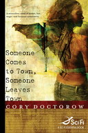 Free Science Fiction eBook: Someone Comes To Town, Someone Leaves Town