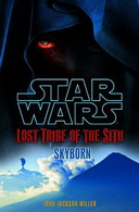 Star Wars: Lost Tribe of the Sith: Skyborn