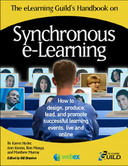 Free eLearning Book: The eLearning Guild's Handbook on Synchronous e-Learning