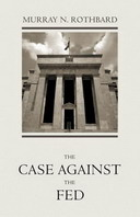 Free eBook: The Case Against the Fed
