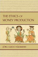 Free eBook: The Ethics of Money Production