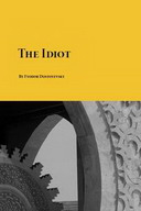 Free Classic Novel: The Idiot