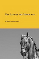 Free Classic Novel: The Last of the Mohicans.