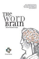 Free eBook The Word Brain - A Short Guide to Fast Language Learning