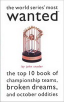 Free eBook: The World Series' Most Wanted