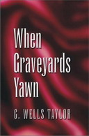 Free Kindle Book: When Graveyards Yawn