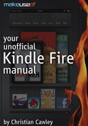 Your Unofficial Kindle Fire Manual